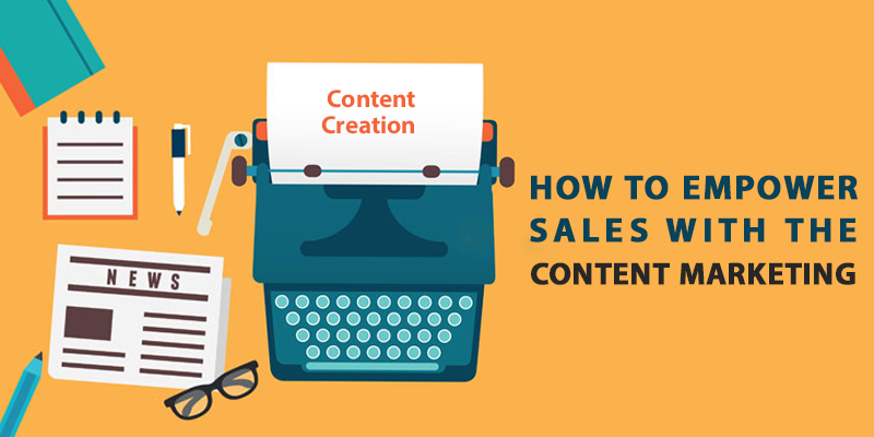 How to Empower Sales with the Content Marketing