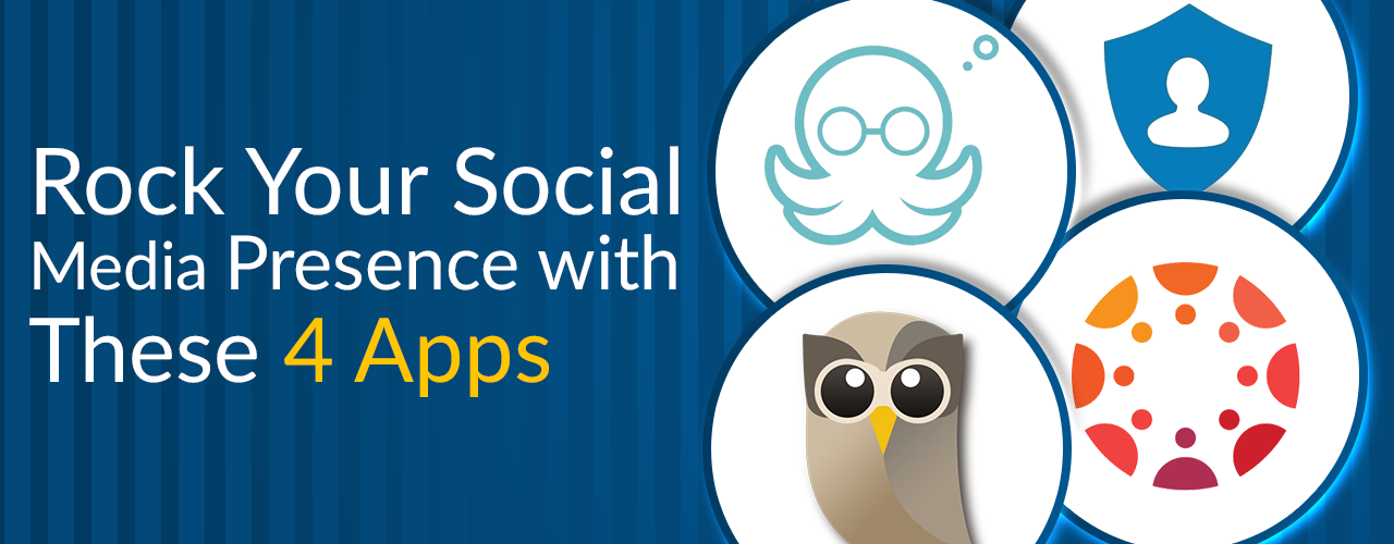 Rock Your Social Media Presence with These 4 Apps