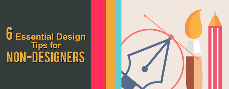 6 Essential Design Tips for Non-Designers