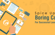 Spice Up Your Boring Content For Successful Lead Generation
