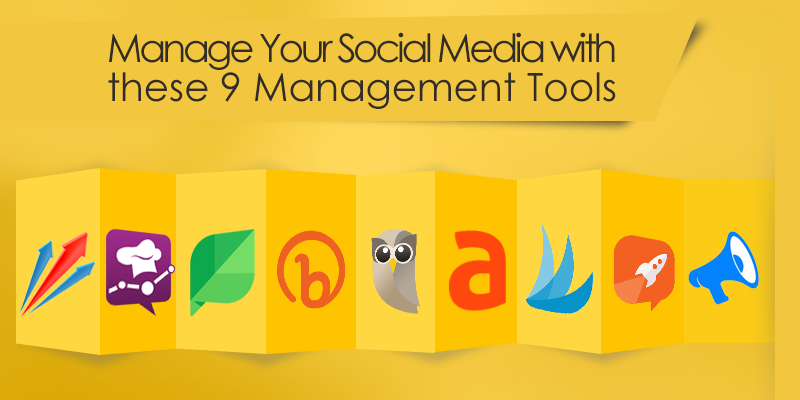 Manage Your Social Media with these 9 Management Tools