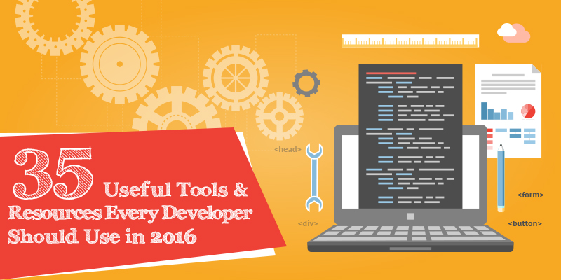 35 Useful Tools & Resources Every Developer Should Use in 2016