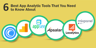 6 Best App Analytic Tools That You Need to Know About