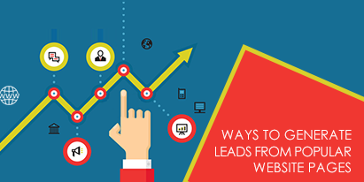 Proven Ways to Generate Leads from Popular Website Pages