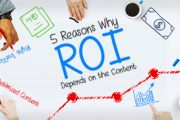 5 Reasons Why ROI Depends on the Content