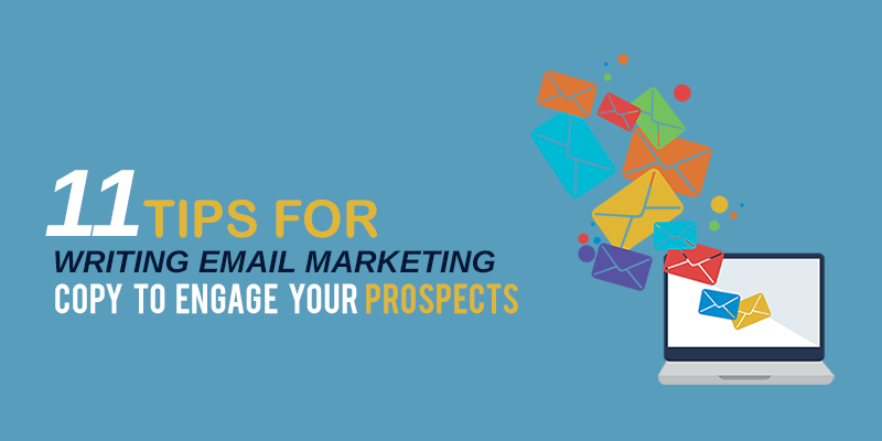 11 Tips for Writing Email Marketing Copy to Engage Young Prospects