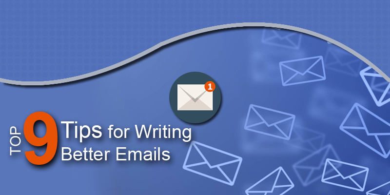 Do More to Attract More: Top 9 Tips for Writing Better Emails
