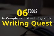 6 Tools to Complement Your Infographic Writing Quest